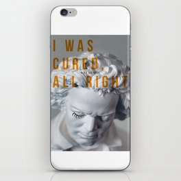 I was cured, all right. iPhone Skin
