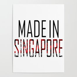 Made In Singapore Poster