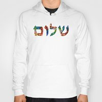 jewish Hoodies featuring Shalom 10 - Jewish Hebrew Peace Letters by Sharon Cummings