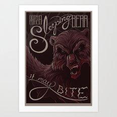 Don't poke the bear Art Print