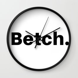 Betch. Wall Clock