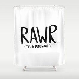 Rawr. I'm a Dinosaur Shower Curtain