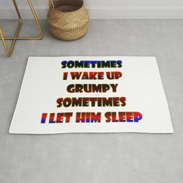 """""""Let Grumpy Sleep"""" Funny Expression in Bold Color Rug"""