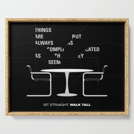 Sit straight. Walk tall. A PSA for stressed creatives. Serving Tray