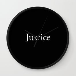 Justice 1- black and white Wall Clock