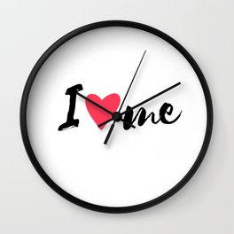 QUOTE I Love Me Wall Clock
