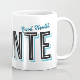 Sláinte (Good Health) Coffee Mug
