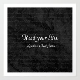 Read Your Bliss Art Print