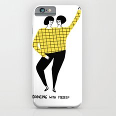 Dancing with myself iPhone 6s Slim Case