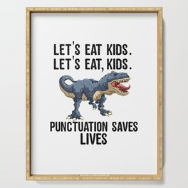 Let's Eat Kids Punctuation Saves Lives Funny T Rex Serving Tray