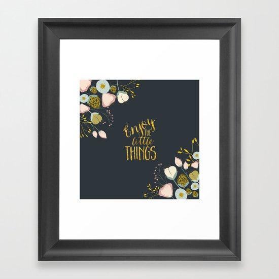 Enjoy the Small Things Framed Art Print