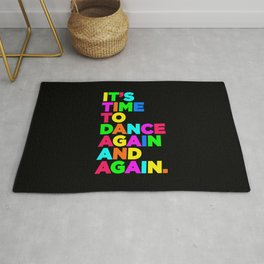 It's time to dance again | Electronic music djs gift Rug