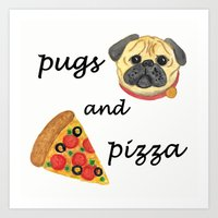 Pugs and Pizza Art Print