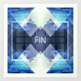 _FIN Art Print