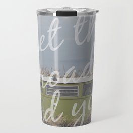 Let the road lead you. Travel Mug