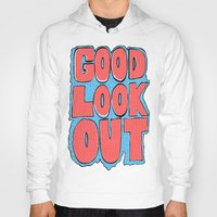 Hoodies featuring Good Lookout Block Letters by Bradford Leiby