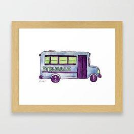 Struggle Bus Framed Art Print