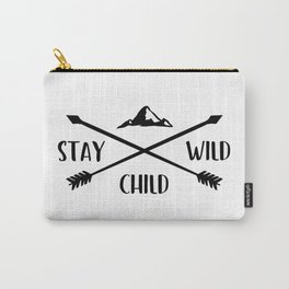Stay wild child Carry-All Pouch