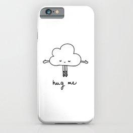 Cute cloud hug me iPhone Case