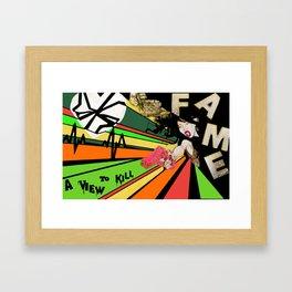 Fame Kills Framed Art Print