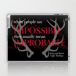 When people say impossible, they usually mean improbable. Siege and Storm Laptop & iPad Skin