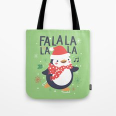Fa la la penguin Tote Bag