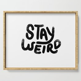 Stay Weird Vintage Serving Tray