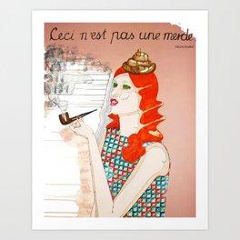 CECI N'EST PAS UNE MERDE Art Print