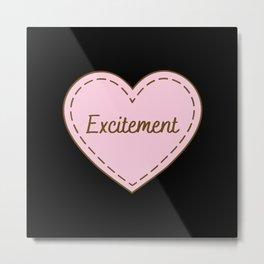 I Love Excitement Simple Heart Design Metal Print