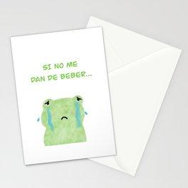 Si no me dan de beber... lloro Stationery Cards