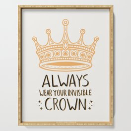 Always Wear Your Invisible Crown Quote - Orange Serving Tray
