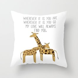 My Love Will Always Find You Throw Pillow