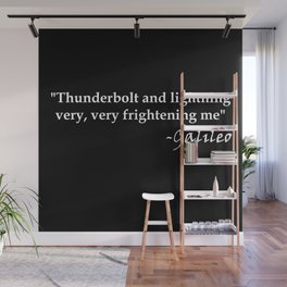 Galileo Quote Thunderbolt and Lightning white text Wall Mural