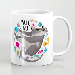 """Cattitude: """"But, No"""" Coffee Mug"""