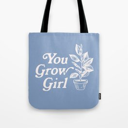 You Grow Girl Blue & Cream Tote Bag
