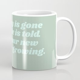 your seeds are growing - rumi quote Coffee Mug