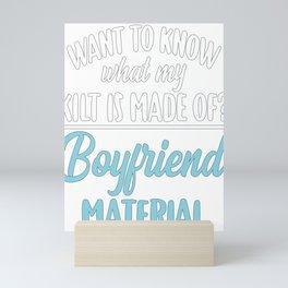 Bagpiper Gift Kilt Made of Boyfriend Material Bagpipe Mini Art Print