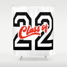 Graduating Class of 2022 - 22 Shower Curtain