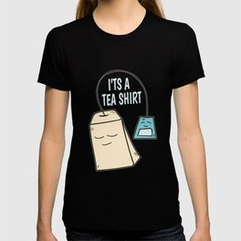 Tea pun coffee funny shirt gift T-shirt