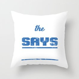 Play Till The Clock Says 0:00 Sports Team Player Throw Pillow