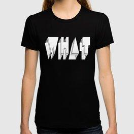 WHAT: White T-shirt