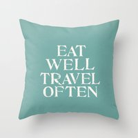 eat well travel often Throw Pillows featuring Eat Well Travel Often Blue by Kayla Cole