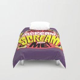 Scream With Me Duvet Cover