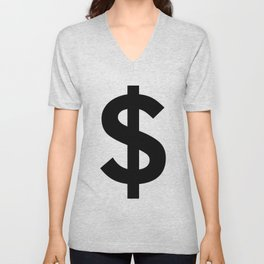 Dollar Sign (Black & White) Unisex V-Neck