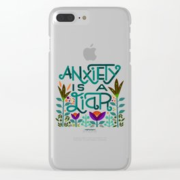 Anxiety is A Liar (teal) Clear iPhone Case