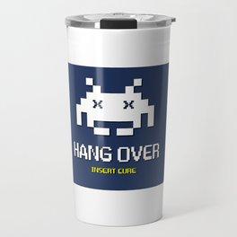 HANG OVER - Insert Cure Travel Mug