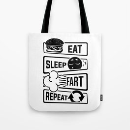 Eat Sleep Fart Repeat | Farting Flatulence Smell Tote Bag