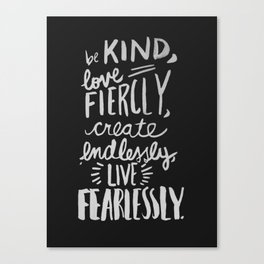 ...Live Fearlessly (black) Canvas Print