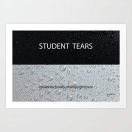Student Tears Art Print