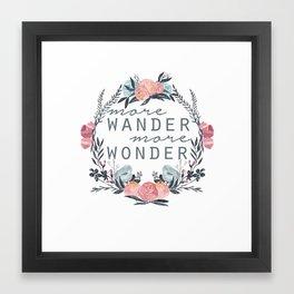More Wander More Wonder  Framed Art Print